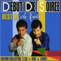 Début De Soirée - Best Of De Folie-CD1 (Compilation)