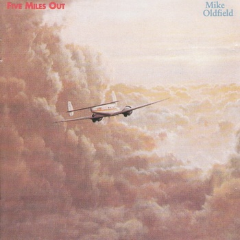 Mike Oldfield - Five Miles Out (Album)