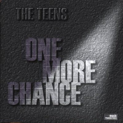 The Teens - One More Chance (Album)