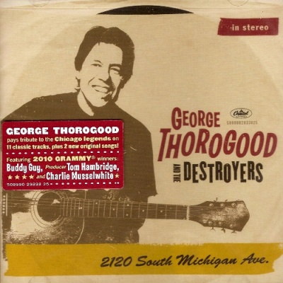 George Thorogood And The Destroyers - 2120 South Michigan Ave