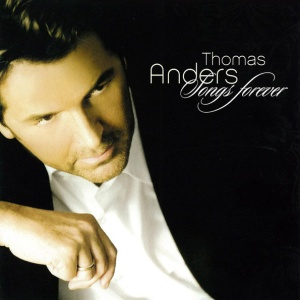 Thomas Anders - Songs That Live Forever (Special Grand Prix Version)