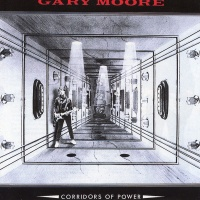 Gary Moore - Corridors of Power (Album)