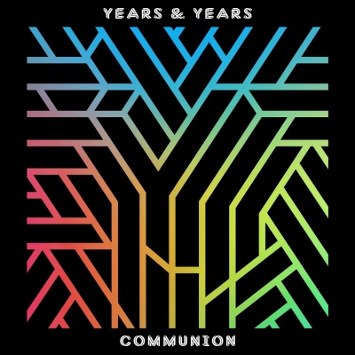 Years & Years - Communion (Album)