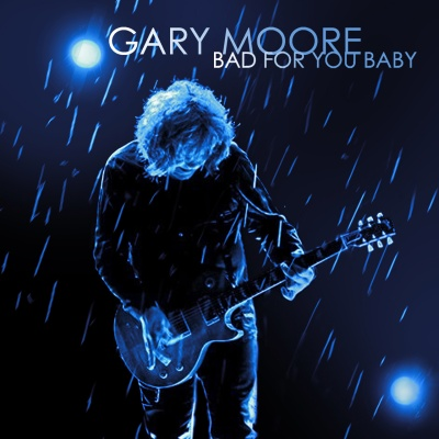 Gary Moore - I Love You More Than You'll Ever Know