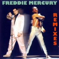 Freddie Mercury - Remixes (Album)