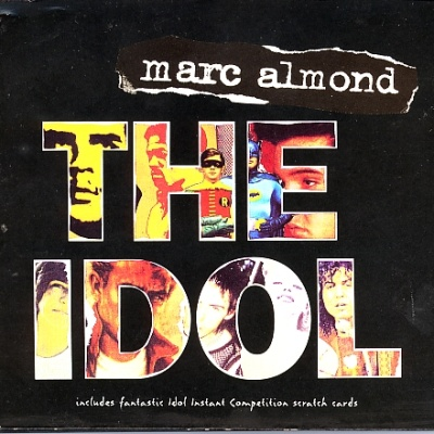 Marc Almond - The Idol (Single)