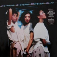 The Pointer Sisters - Break Out (Album)