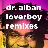 Dr. Alban - Loverboy (Remixes) (Promo)