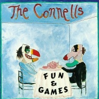 The Connells - Fun & Games