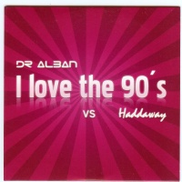 Haddaway - I Love The 90's (Recharged 90's Mix)
