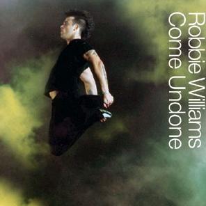Robbie Williams - Come Undone (Single)