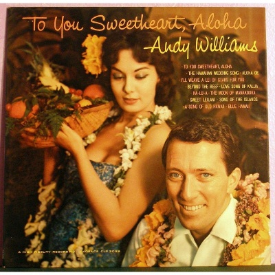 Andy Williams - To You Sweetheart, Aloha (Album)