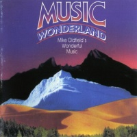 Mike Oldfield - Music Wonderland (Album)