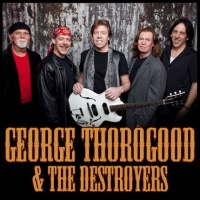 George Thorogood And The Destroyers - Better Than The Rest (Album)