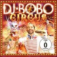 Dj Bobo - Circus