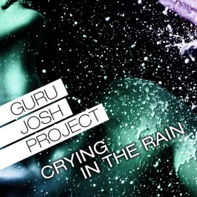 Guru Josh - Crying In The Rain (Album)