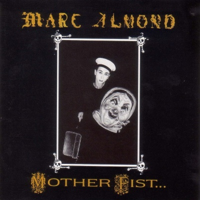 Marc Almond - Mother Fist And Her Five Daughters (Album)