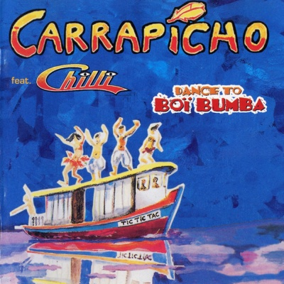 Carrapicho - Dance To Boï Bumba (Compilation)