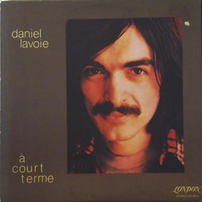 Daniel Lavoie - А Court Terme (Album)
