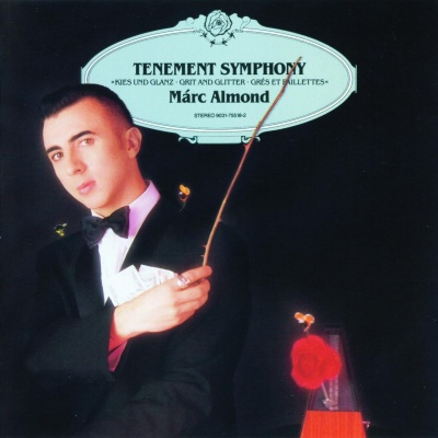Marc Almond - Tenement Symphony (Album)