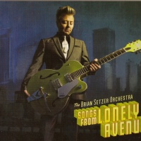 The Brian Setzer Orchestra - Songs From Lonely Avenue