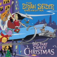 - Dig That Crazy Christmas