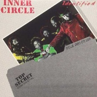 Inner Circle - Identify Yourself