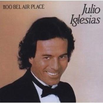 Julio Iglesias - 1100 Bel Air Place (Album)