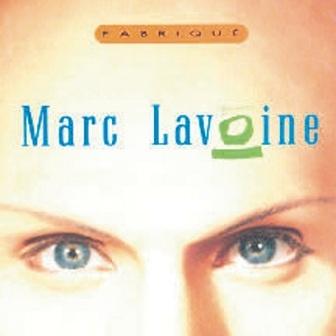 Marc Lavoine - Fabriqué