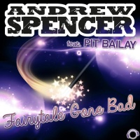 Andrew Spencer - Fairytale Gone Bad (Sean Finn Remix)