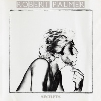 Robert Palmer - Secrets (Album)