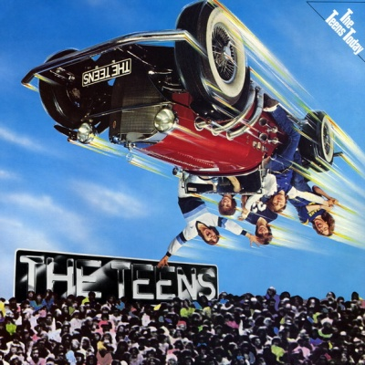 The Teens - The Teens Today (Album)