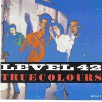 Level 42 - True Colours (EP)