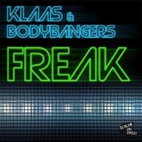 Klaas - Freak (Bodybangers Mix Edit)