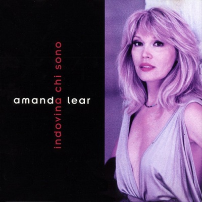 Amanda Lear - Indovina Chi Sono