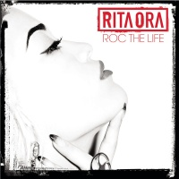 Rita Ora - Roc the Life (Single)