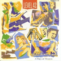 Level 42 - A Physical Presence (Album)