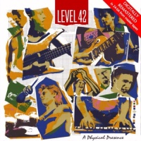 Level 42 - A Physical Presence (CD 1) (EP)