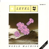 Level 42 - World Machine (Album)