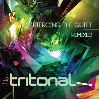 Tritonal - Piercing The Quiet: Remixed CD1 (Compilation)