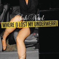 - Where (I Lost My Underwear)