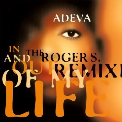 Adeva - In And Out Of My Life (The Roger S. Remixes)