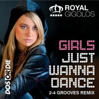 Girls Just Wanna Dance (Radio Edit)
