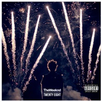 The Weeknd - Twenty Eight (Single)