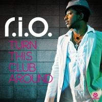 R.I.O - Turn This Club Around (Spankers Edit)