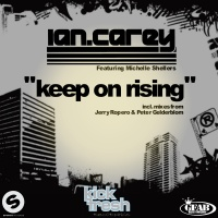 Ian Carey - Keep On Rising (The Remixes) (Single)