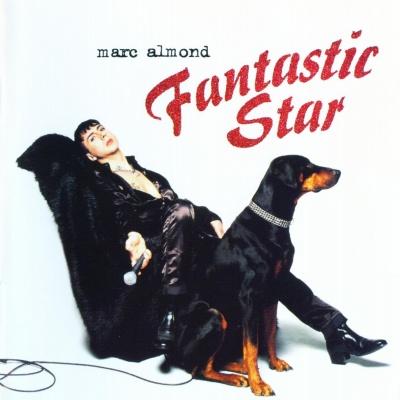 Marc Almond - Fantastic Star