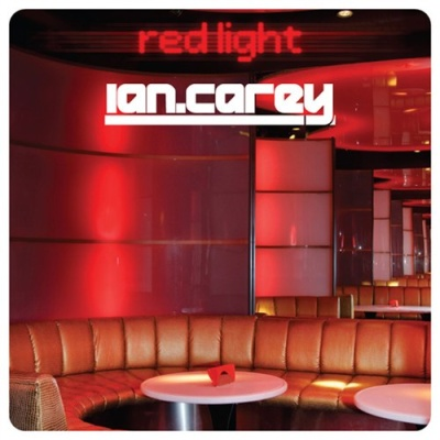 Ian Carey - Redlight (Album)