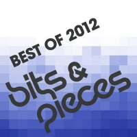 - Bits & Pieces - Best Of 2012