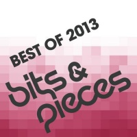 - Bits & Pieces - Best Of 2013